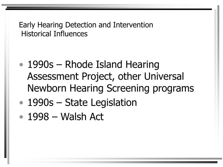 Early hearing detection and intervention historical influences3