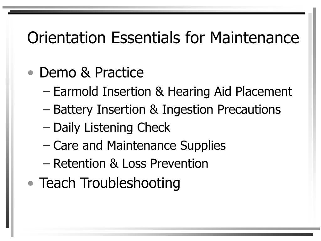 Orientation Essentials for Maintenance