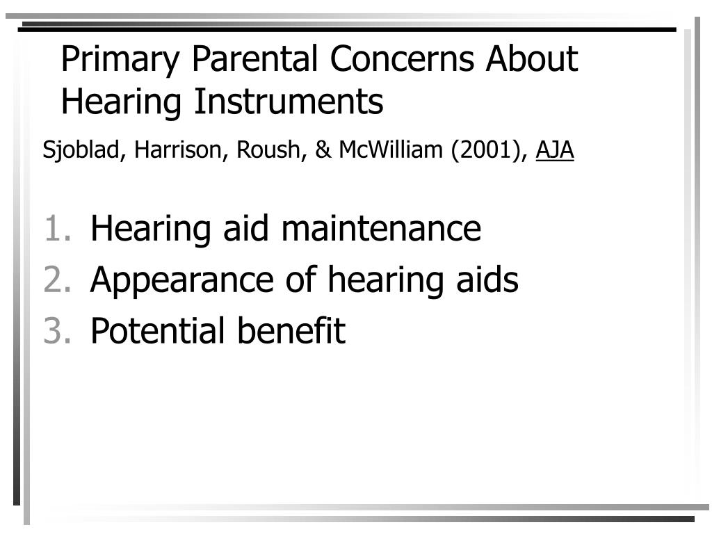 Primary Parental Concerns About Hearing Instruments