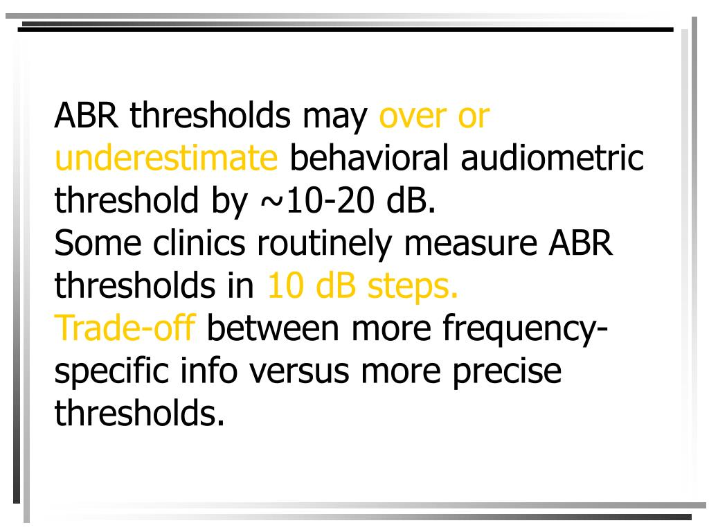 ABR thresholds may
