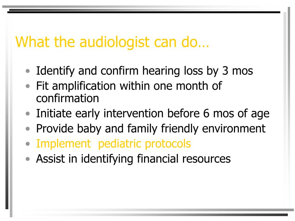 What the audiologist can do…