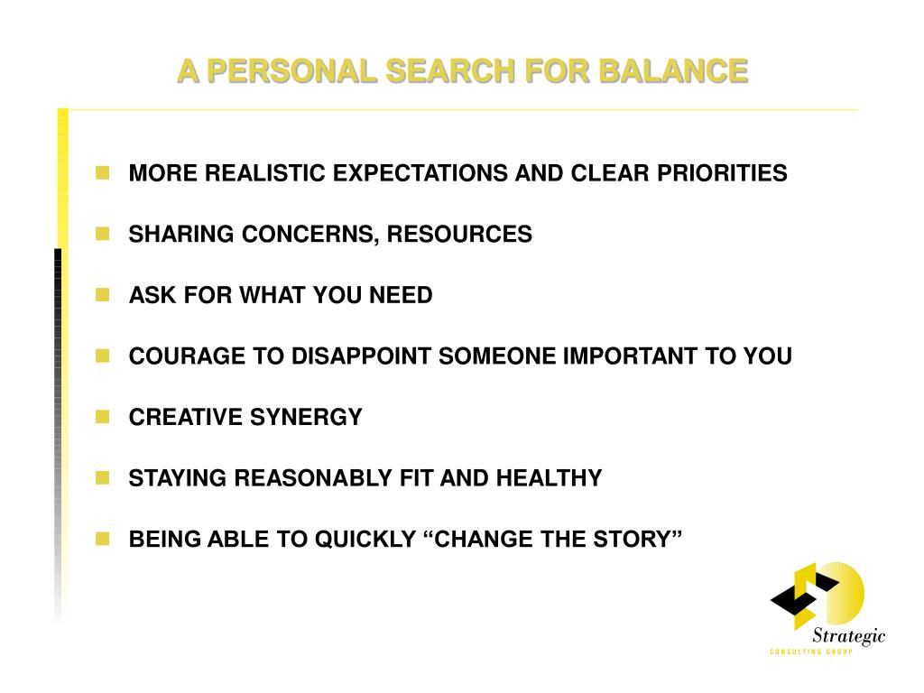 A PERSONAL SEARCH FOR BALANCE