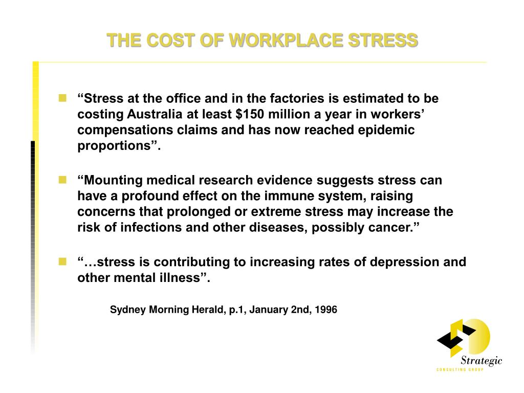 THE COST OF WORKPLACE STRESS