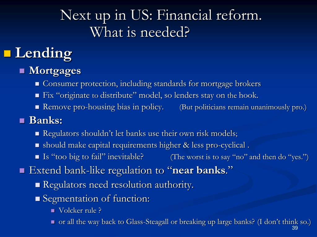 Next up in US: Financial reform.