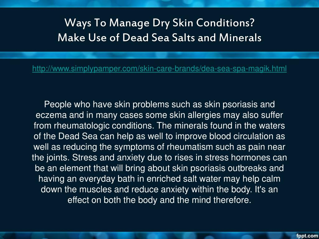 Ways To Manage Dry Skin Conditions?