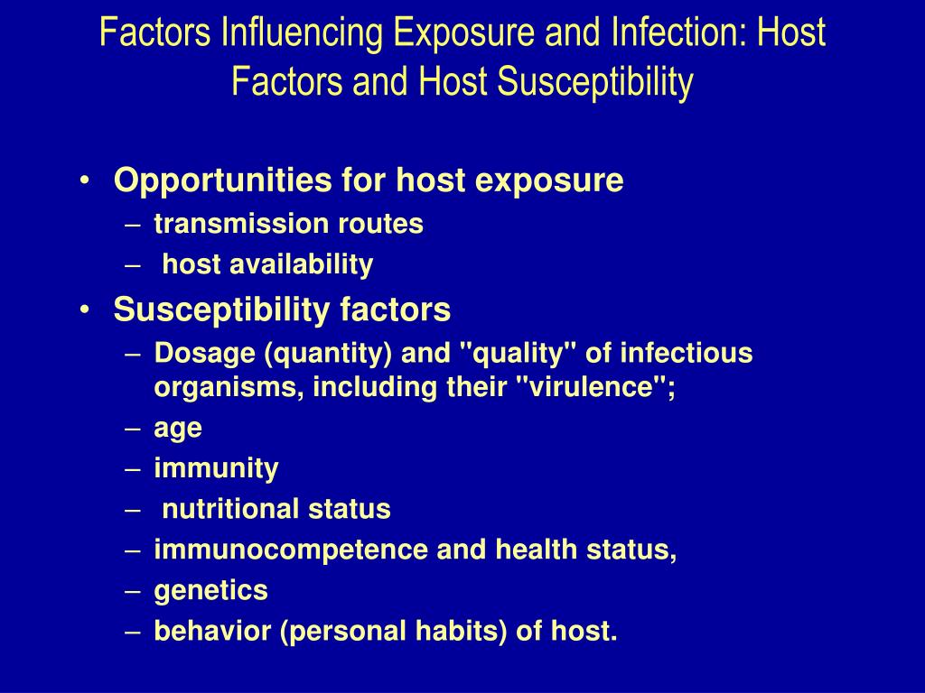 Factors Influencing Exposure and Infection: Host Factors and Host Susceptibility