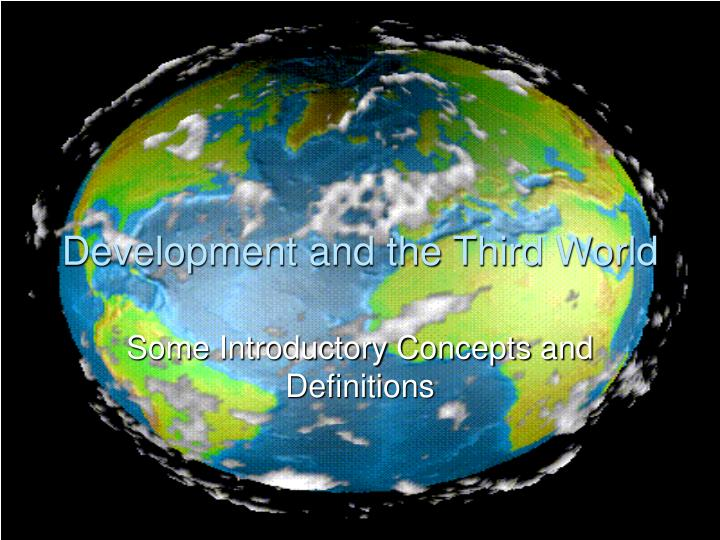 Development and the third world
