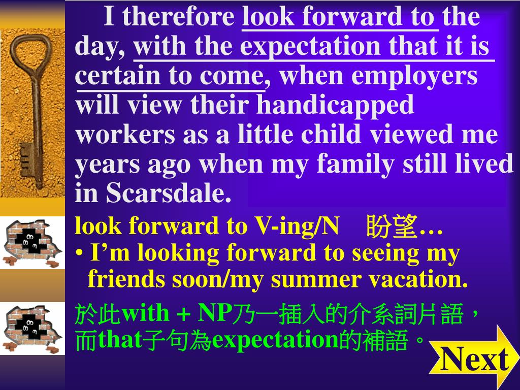 I therefore look forward to the day, with the expectation that it is certain to come, when employers will view their handicapped