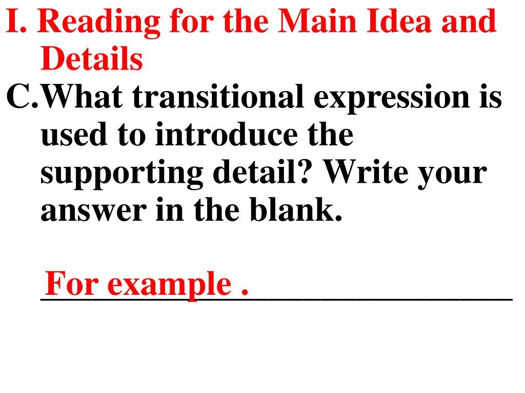 I. Reading for the Main Idea and