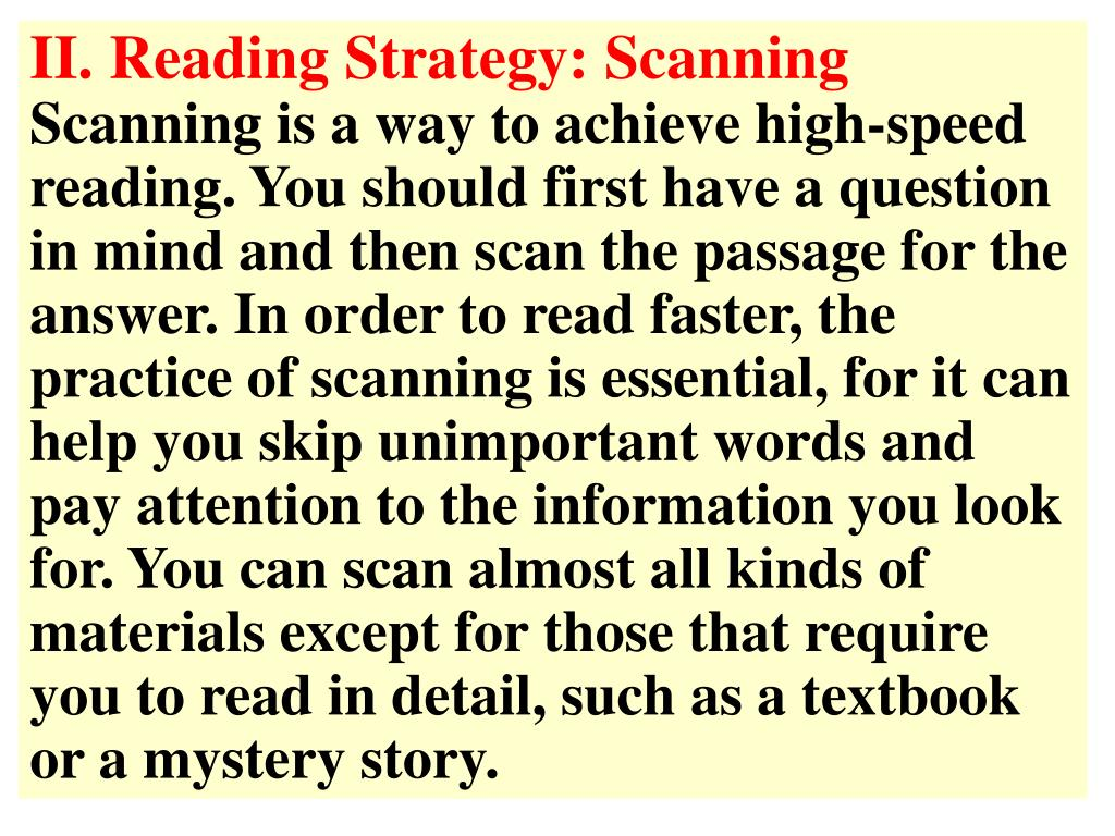 II. Reading Strategy: Scanning