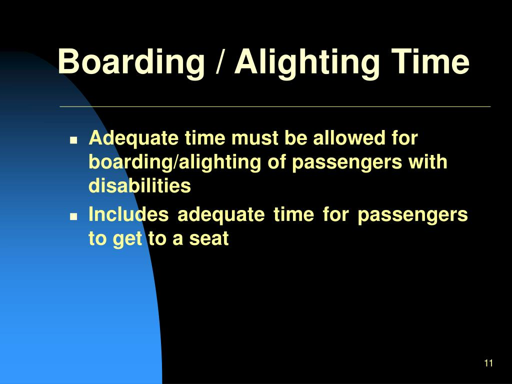 Boarding / Alighting Time