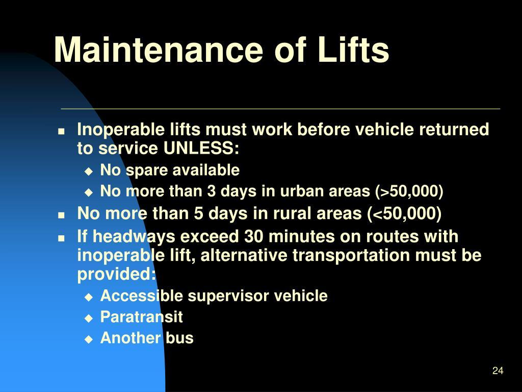 Maintenance of Lifts