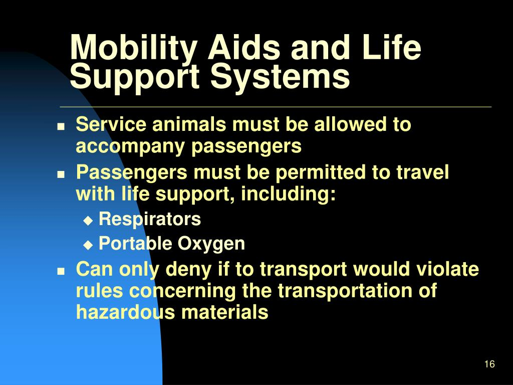 Mobility Aids and Life Support Systems