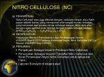 nitro cellulose nc