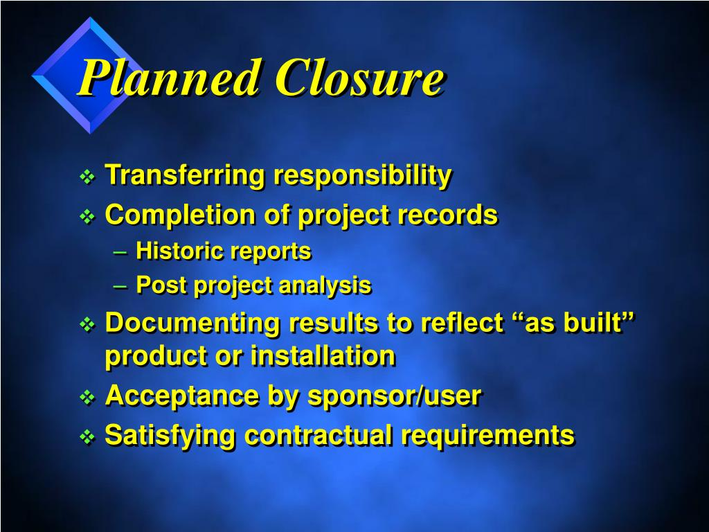 Planned Closure