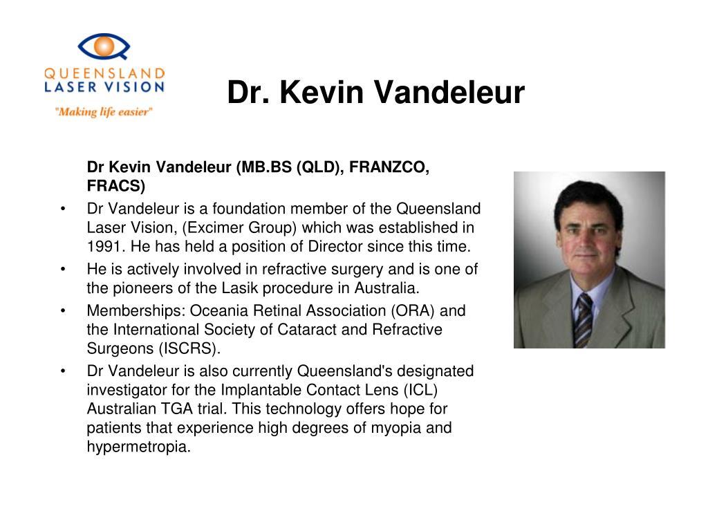 Dr. Kevin Vandeleur
