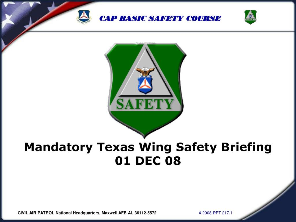 Mandatory Texas Wing Safety Briefing