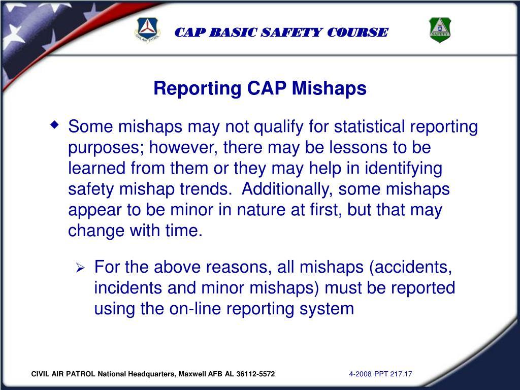 Reporting CAP Mishaps