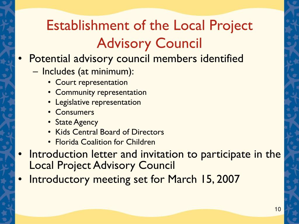 Establishment of the Local Project Advisory Council