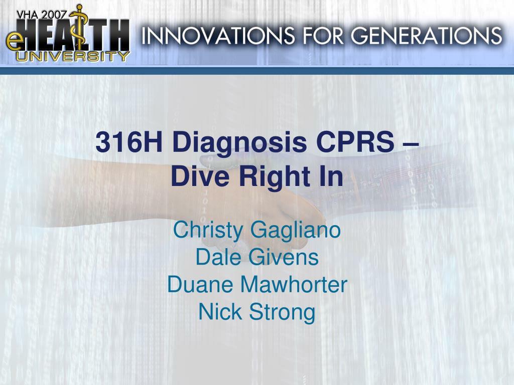 316H Diagnosis CPRS –