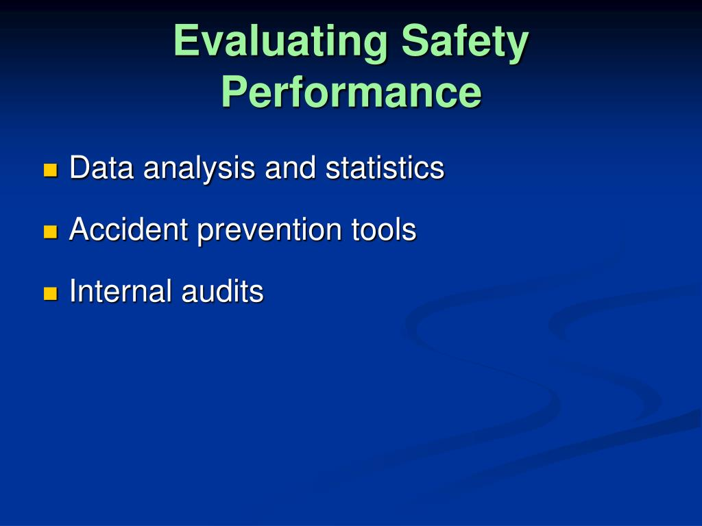 Evaluating Safety Performance