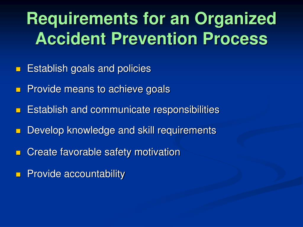 Requirements for an Organized Accident Prevention Process