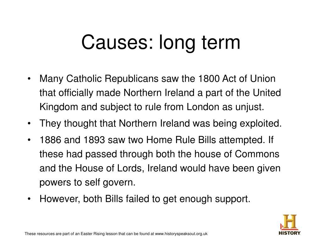 Causes: long term