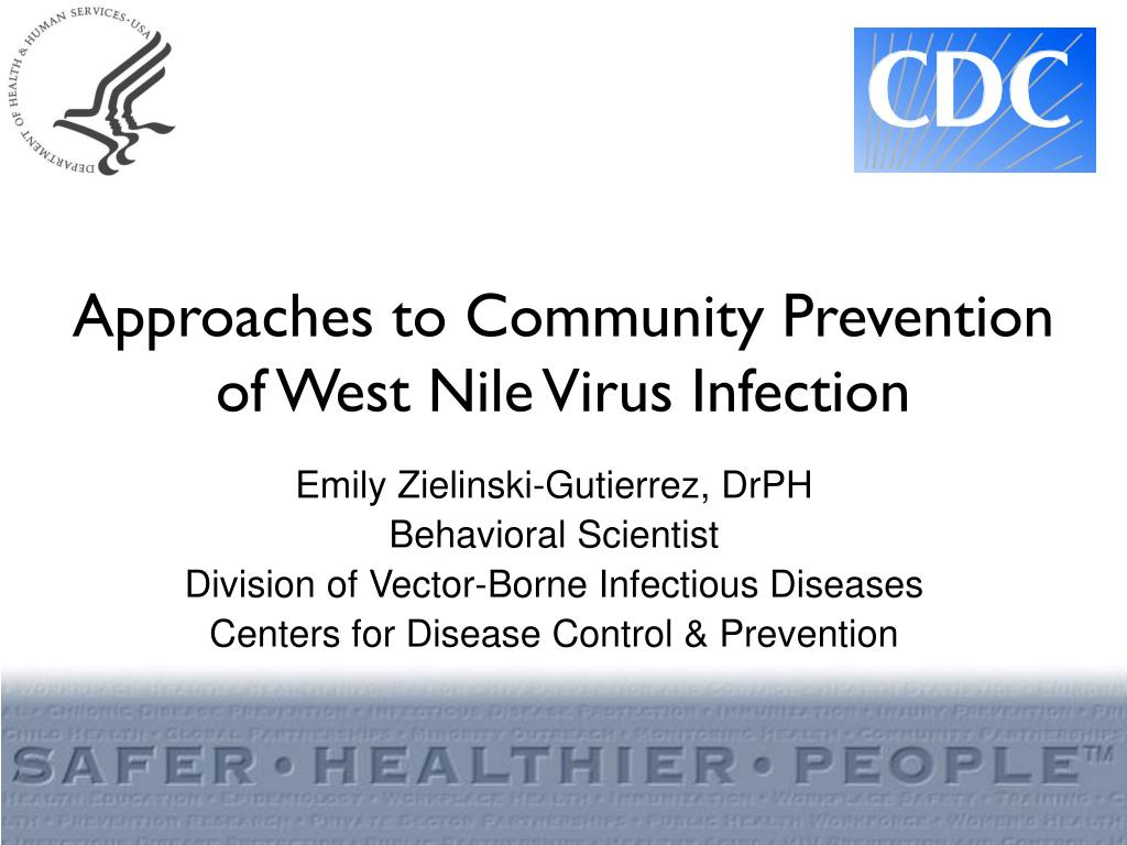 Approaches to Community Prevention of West Nile Virus Infection