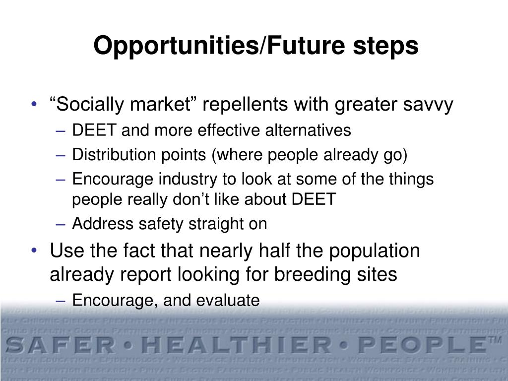 Opportunities/Future steps