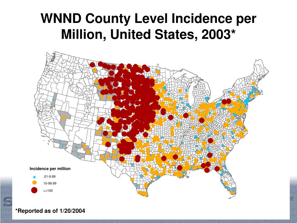 WNND County Level Incidence per Million, United States, 2003*