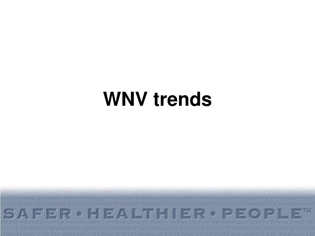 WNV trends