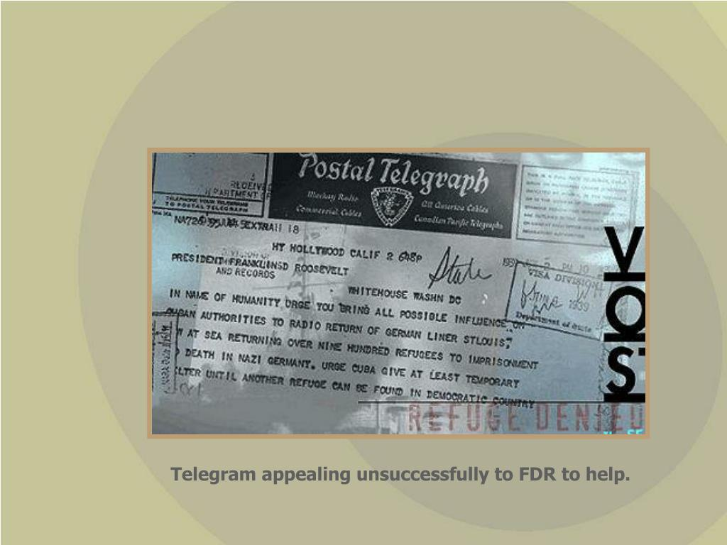 Telegram appealing unsuccessfully to FDR to help.