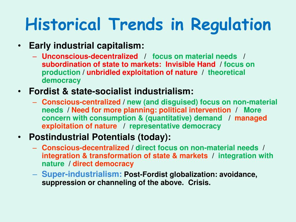Historical Trends in Regulation