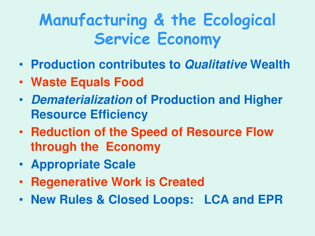 Manufacturing & the Ecological Service Economy