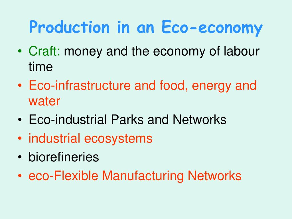 Production in an Eco-economy