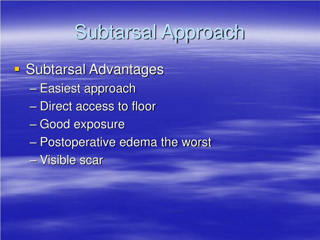 Subtarsal Approach