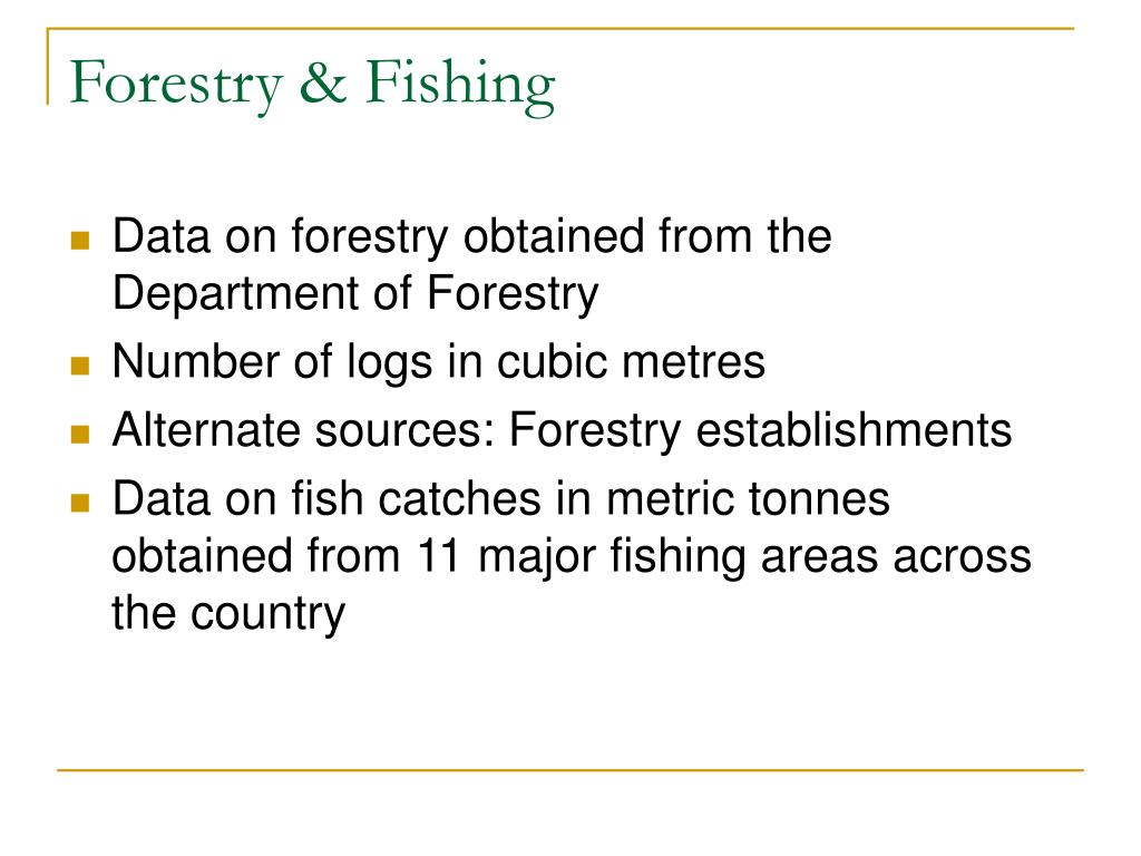 Forestry & Fishing