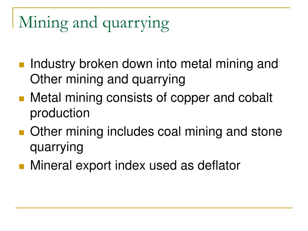 Mining and quarrying