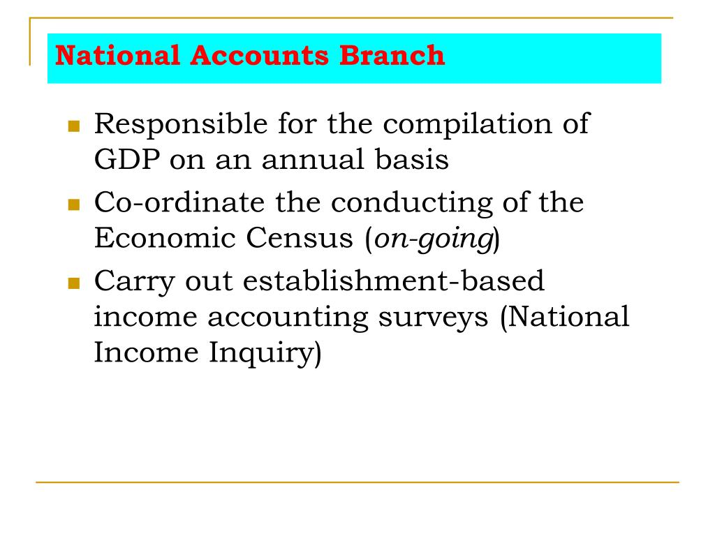 National Accounts Branch