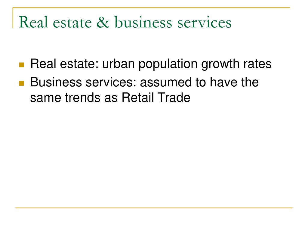 Real estate & business services