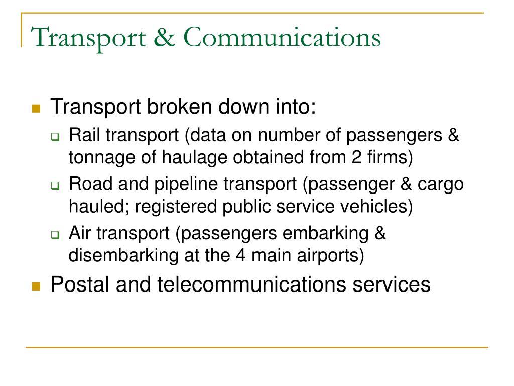Transport & Communications