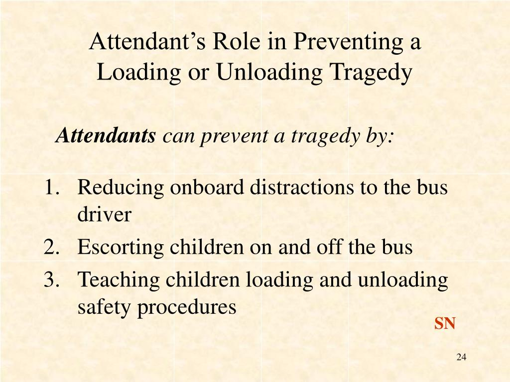 Attendant's Role in Preventing a Loading or Unloading Tragedy