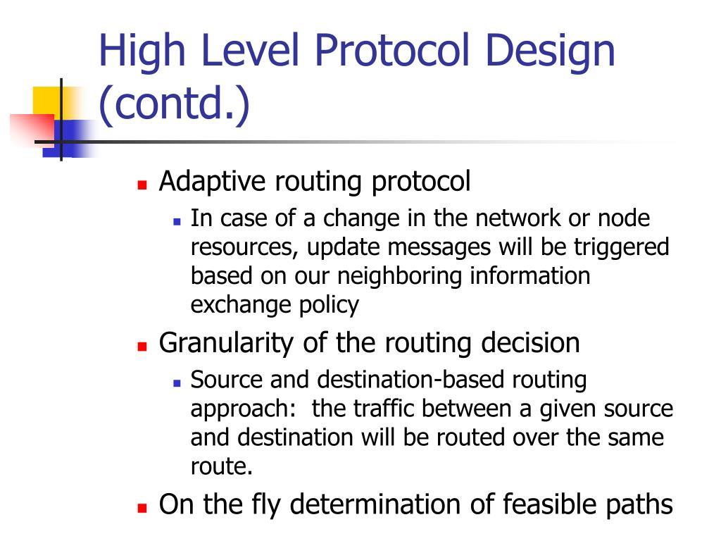 High Level Protocol Design (contd.)