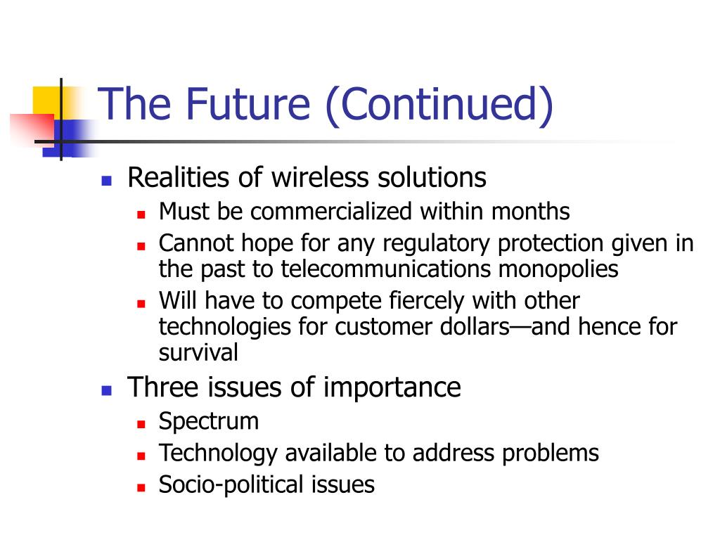 The Future (Continued)