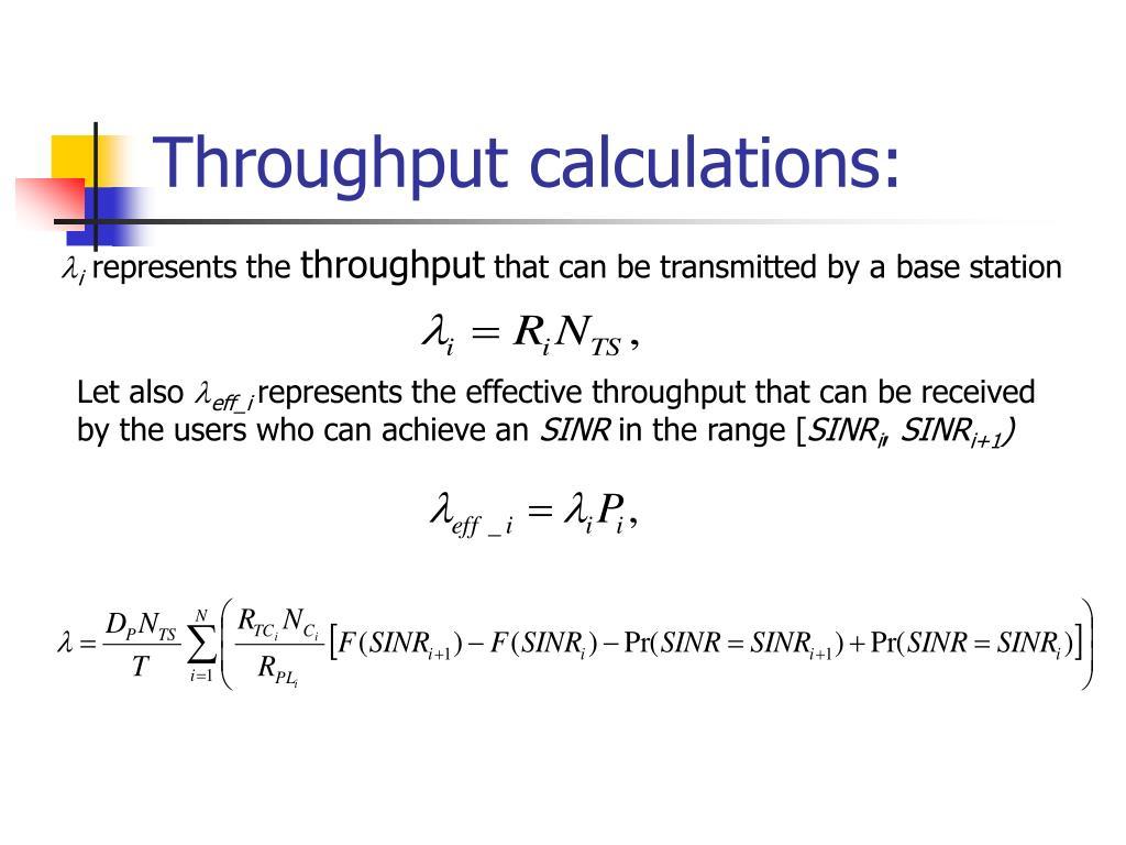 Throughput calculations: