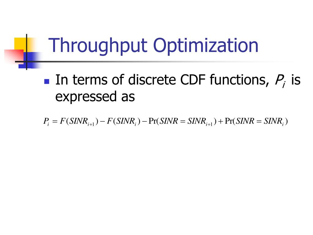 Throughput Optimization