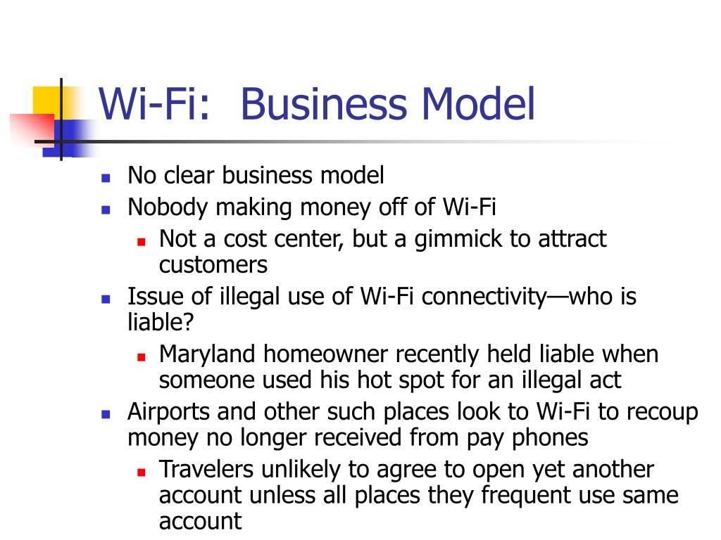 Wi-Fi:  Business Model