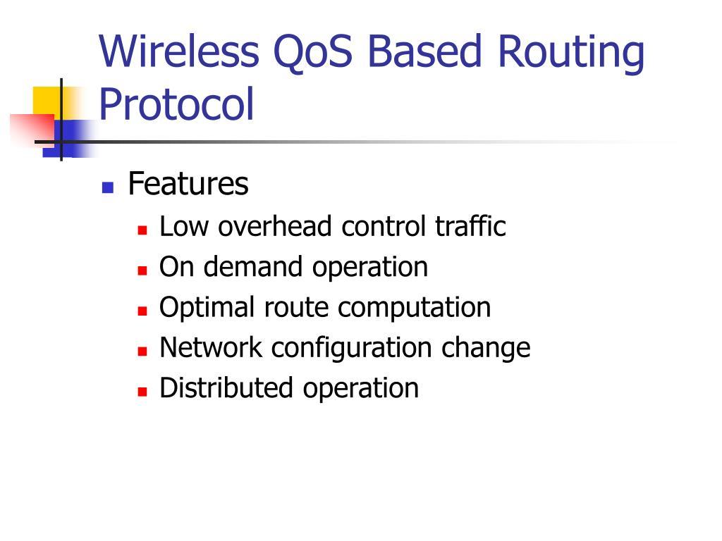 Wireless QoS Based Routing Protocol