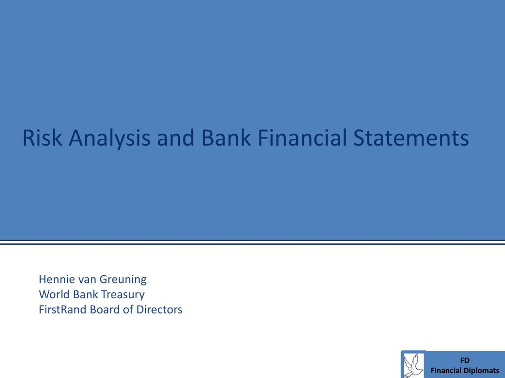 Risk Analysis and Bank Financial Statements
