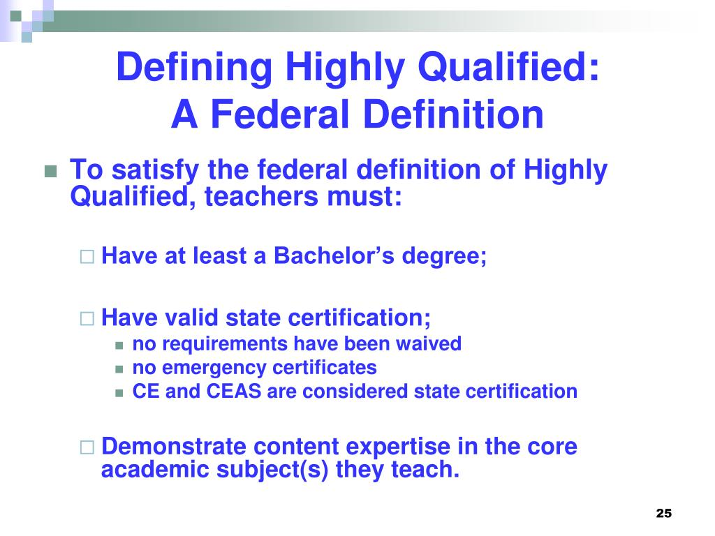 Defining Highly Qualified: